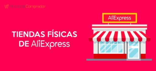 Tiendas Físicas AliExpress España