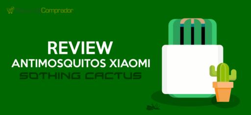 ANTImosquitos Xiaomi Sothing Cactus