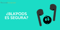BlkPods Opiniones