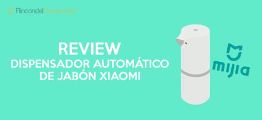 Dispensador Automático de Jabón Xiaomi Mijia Opiniones