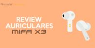 Mifa x3 Opiniones