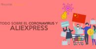 Abrir paquetes AliExpress Coronavirus