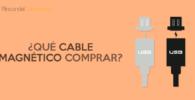 Mejores cables magnéticos