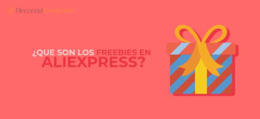 Freebies en AliExpress, que son