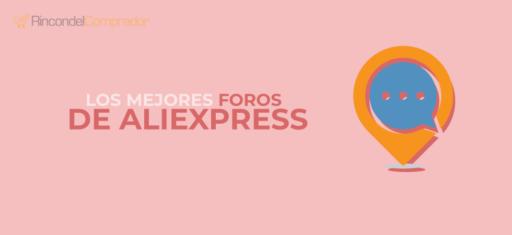 Mejores foros de AliExpress