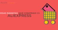 Que comprar en AliExpress